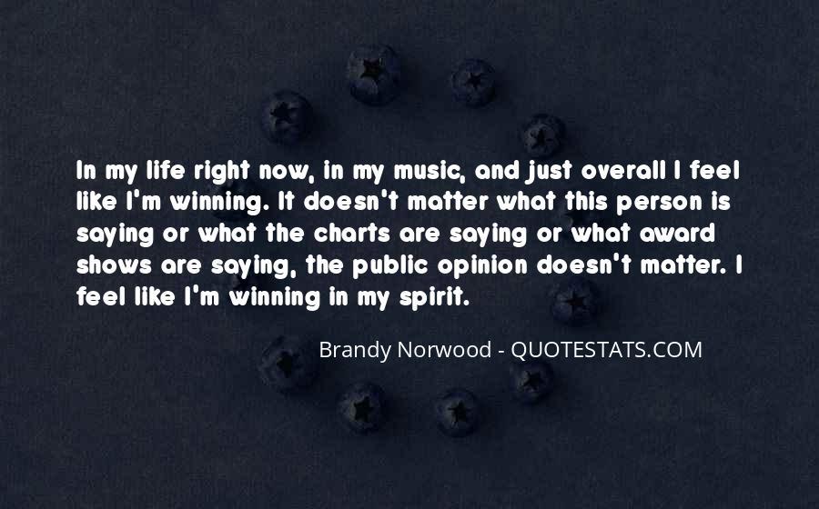 Brandy Life Quotes #533854