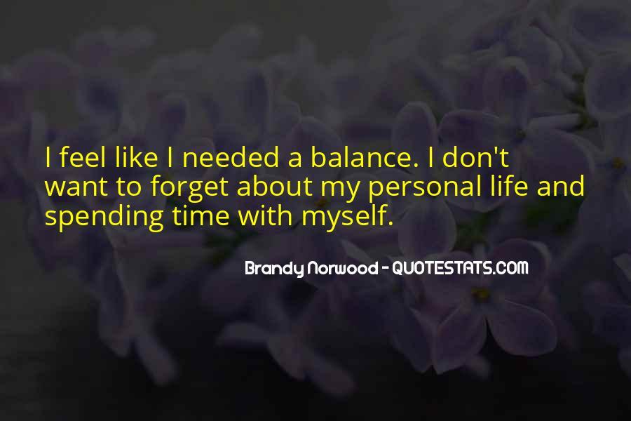 Brandy Life Quotes #702797