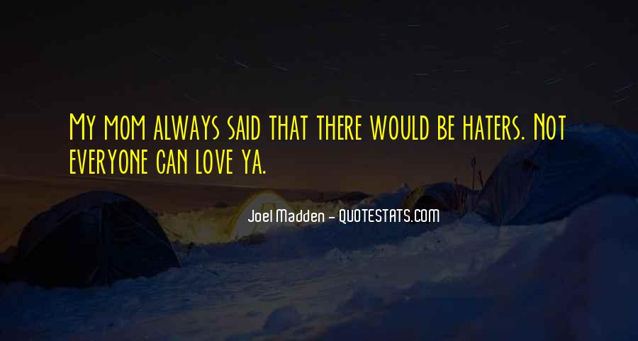 Quotes About Love Haters #1216069