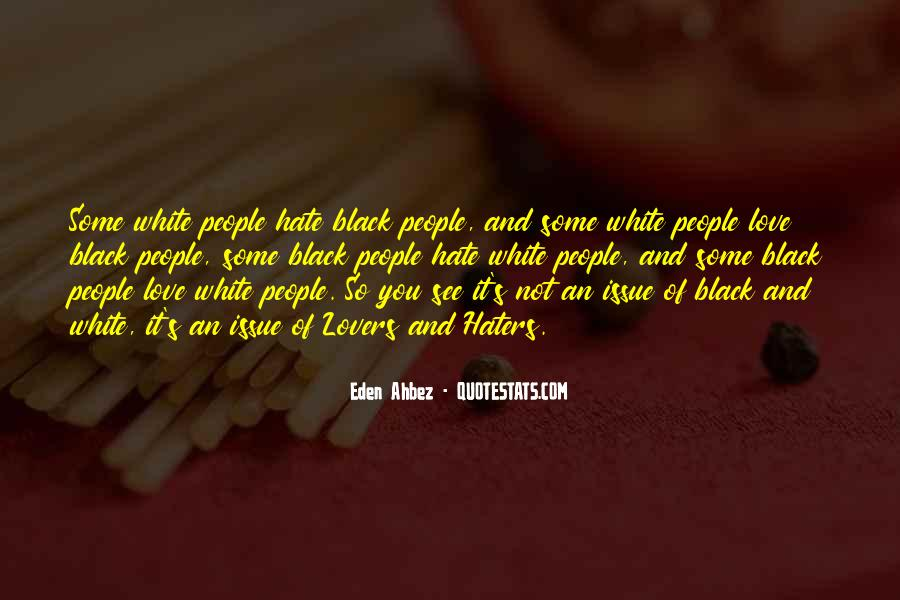 Quotes About Love Haters #1257909