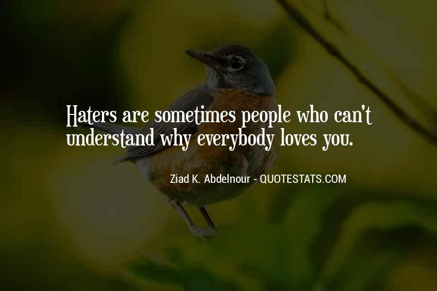 Quotes About Love Haters #1324080