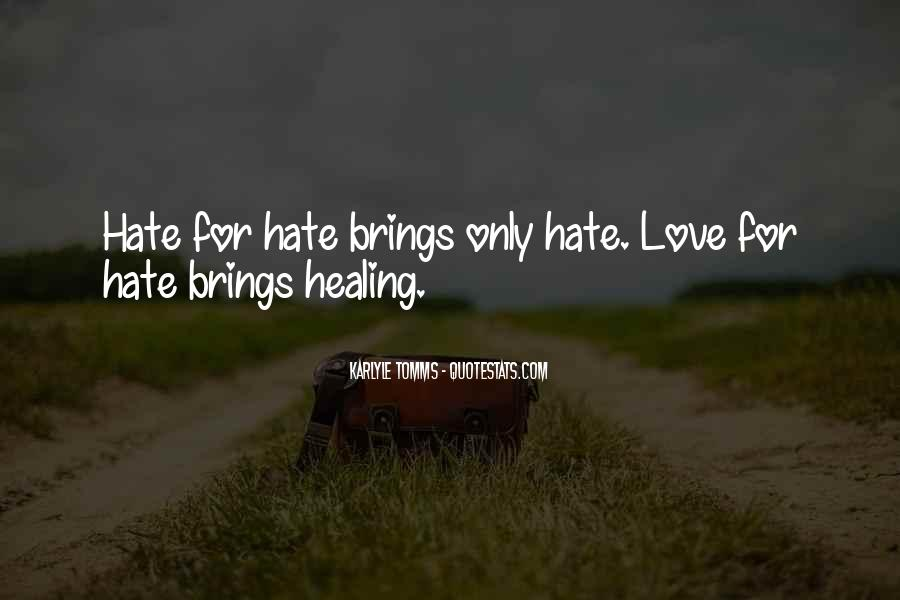 Quotes About Love Haters #1489476