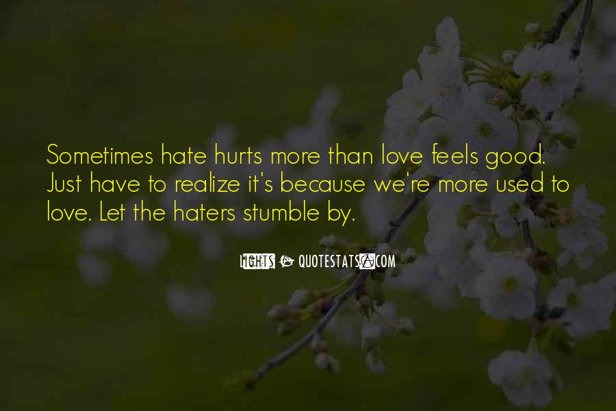 Quotes About Love Haters #1793491