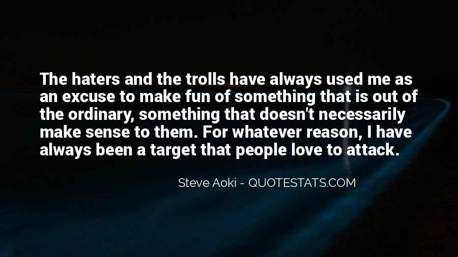 Quotes About Love Haters #412730