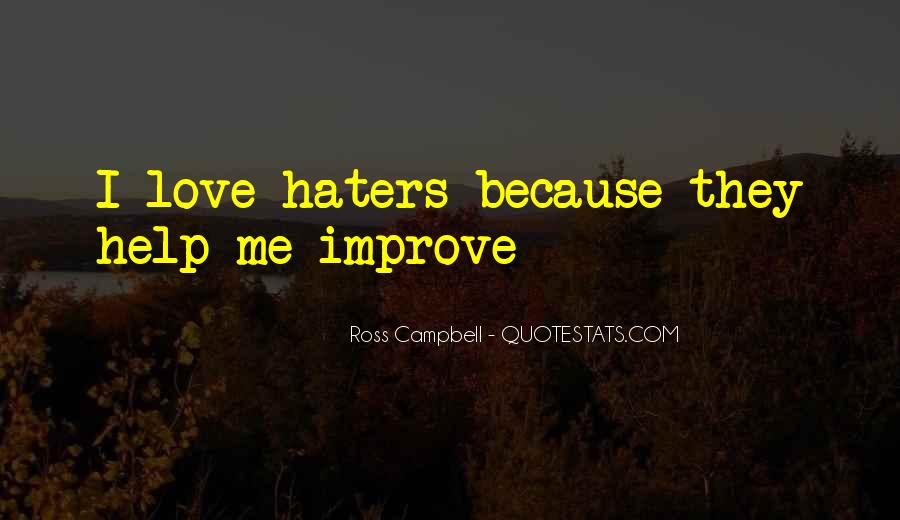 Quotes About Love Haters #491571