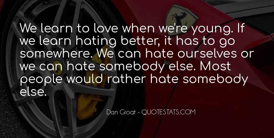 Quotes About Love Haters #781548