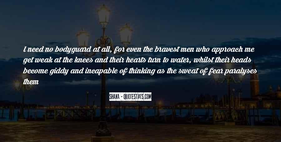 Bravest Heart Quotes #1570227