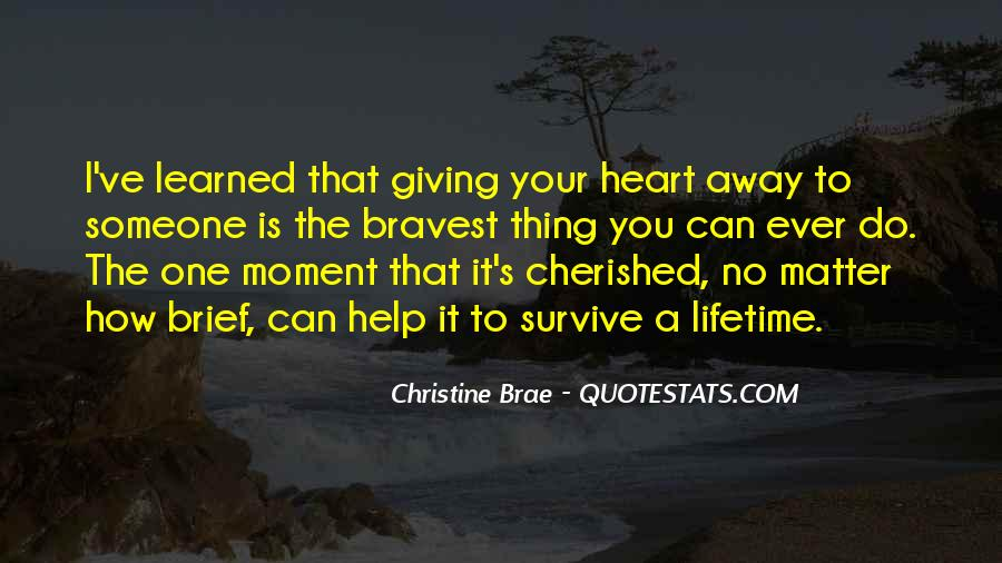 Bravest Heart Quotes #1740526