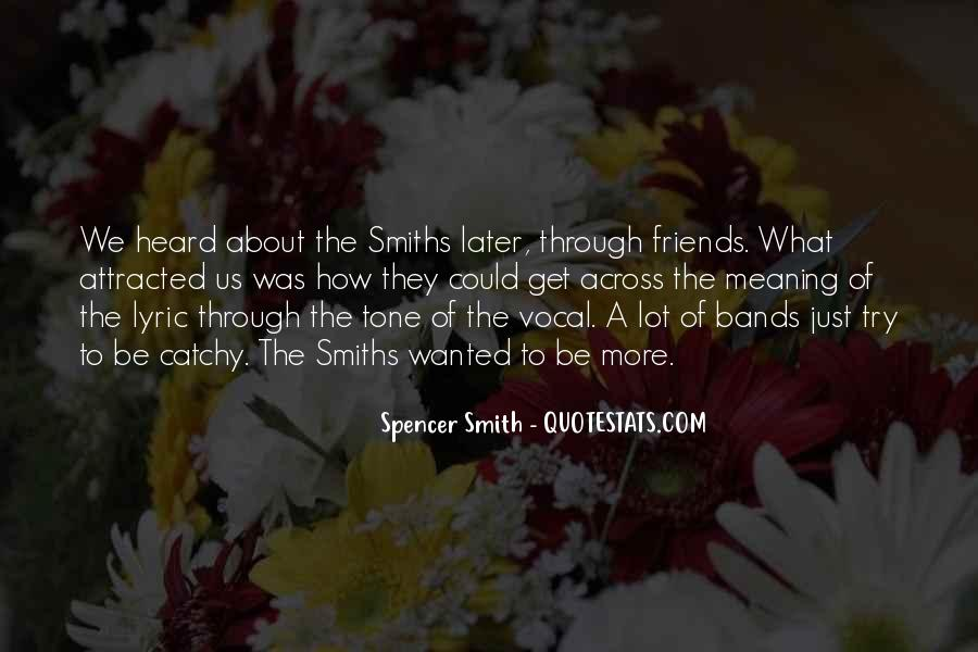 Quotes About The Smiths #1285872