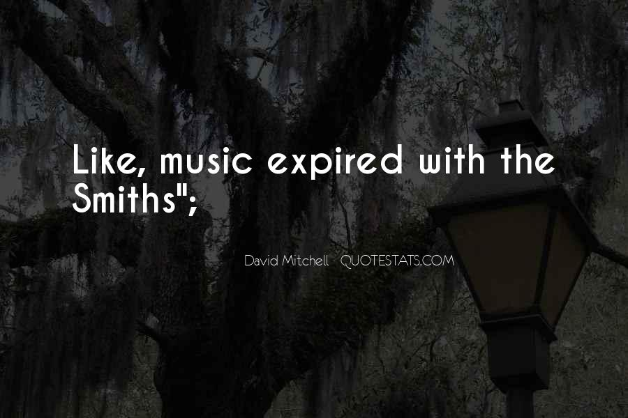 Quotes About The Smiths #1463284