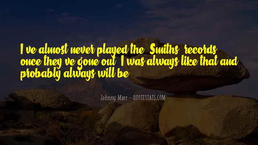 Quotes About The Smiths #1871197