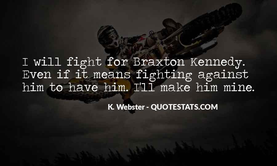 Braxton Quotes #218476