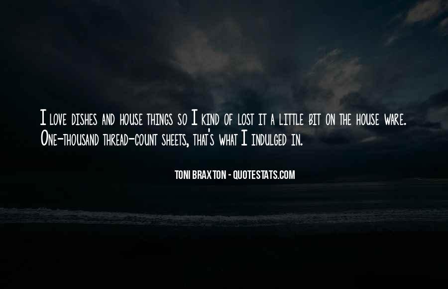 Braxton Quotes #276452