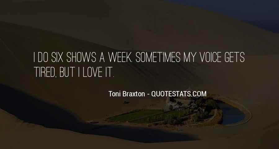 Braxton Quotes #306626