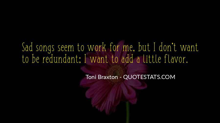 Braxton Quotes #540993