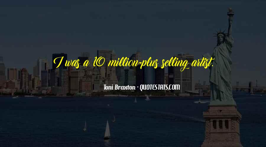 Braxton Quotes #677119