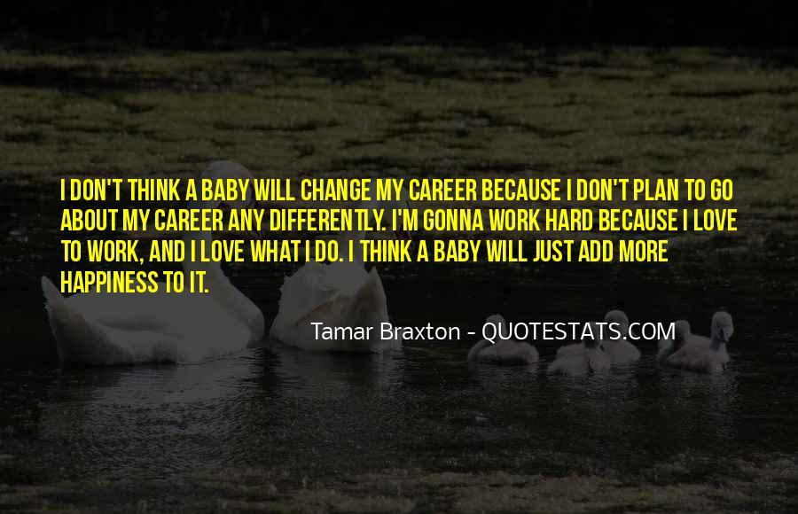 Braxton Quotes #870111