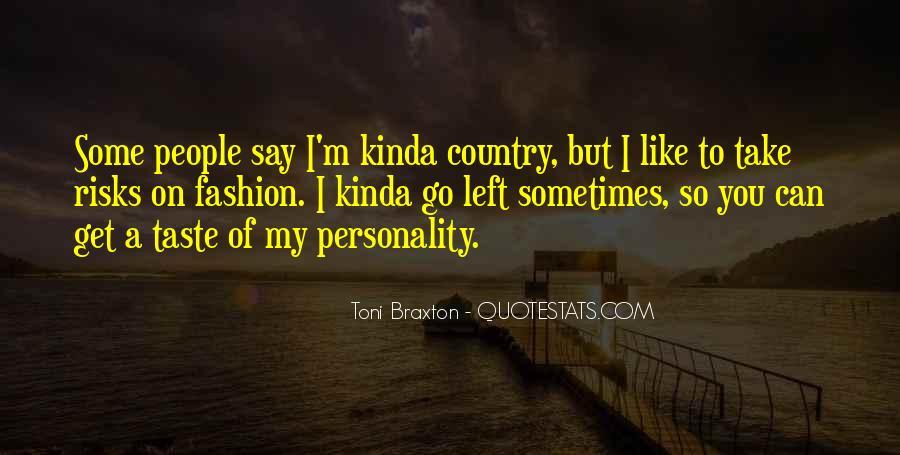 Braxton Quotes #988883