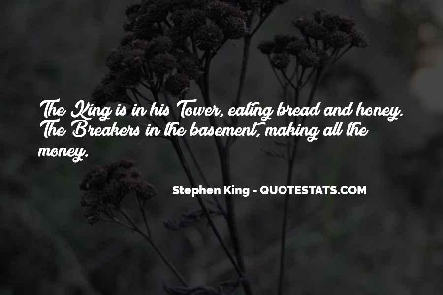 Bread And Honey Quotes #792096