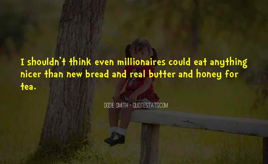 Bread And Honey Quotes #995691