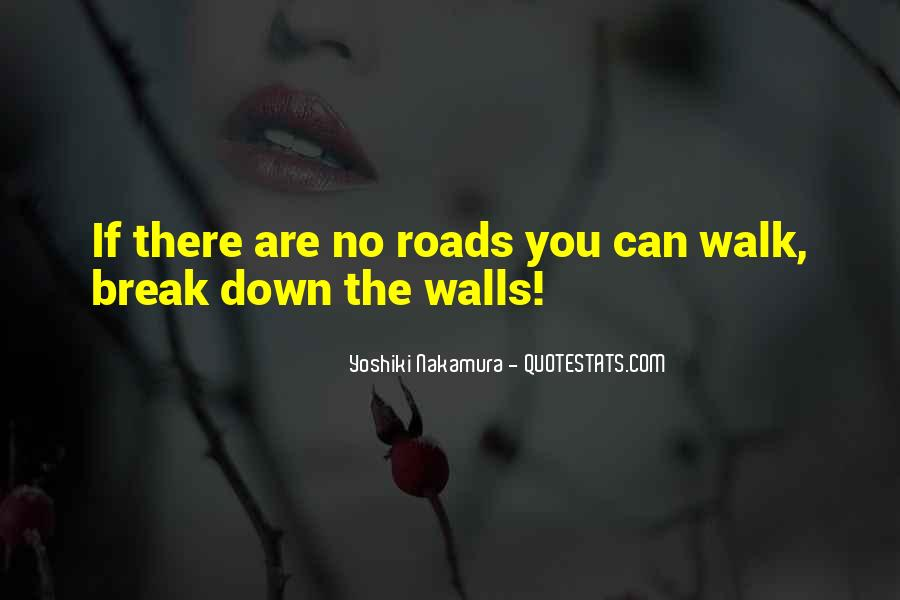 Break Down Your Wall Quotes #39932