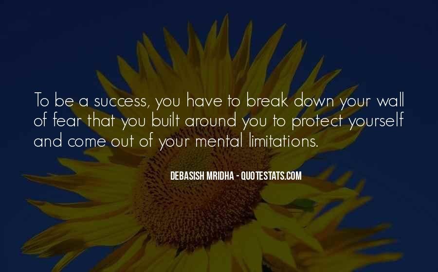 Break Down Your Wall Quotes #752951