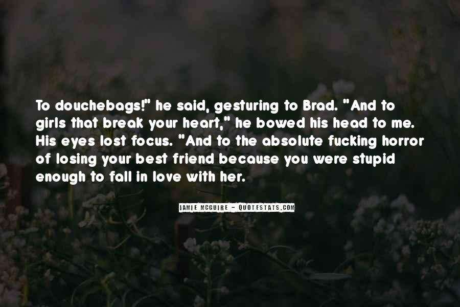 Break Her Quotes #137257