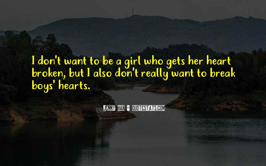 Break Her Quotes #172528