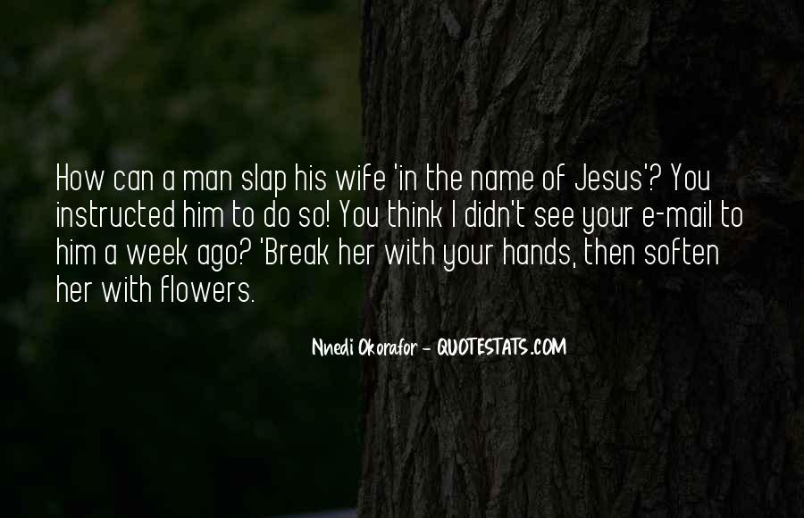 Break Her Quotes #172977