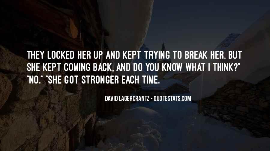 Break Her Quotes #177785