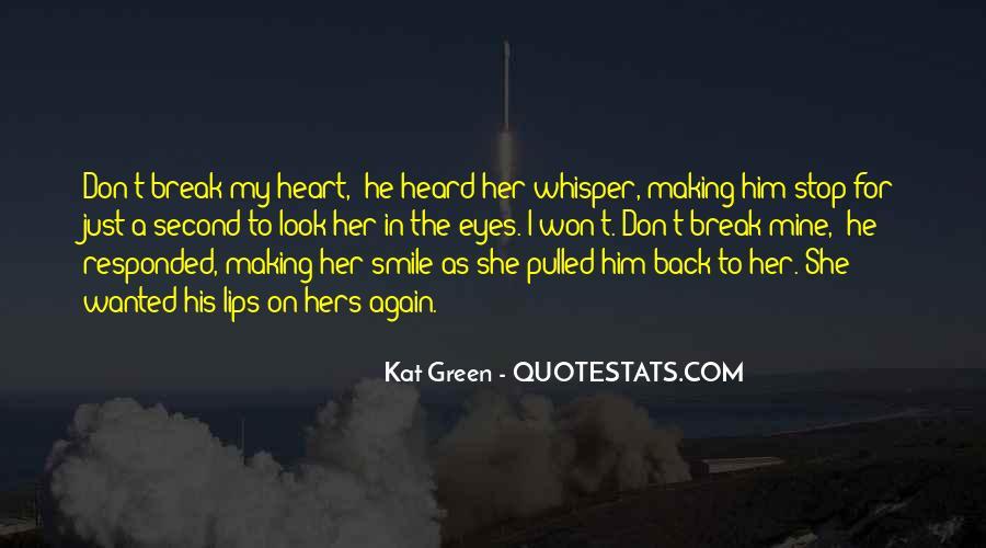 Break Her Quotes #218982