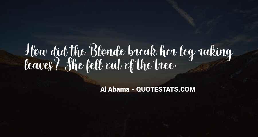 Break Her Quotes #22525