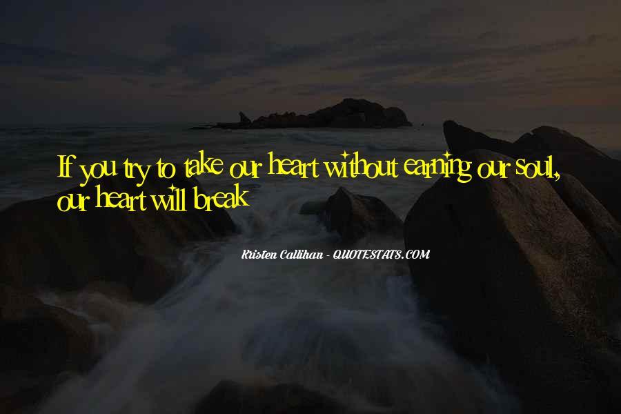 Break Her Quotes #243176