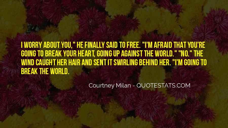 Break Her Quotes #26474