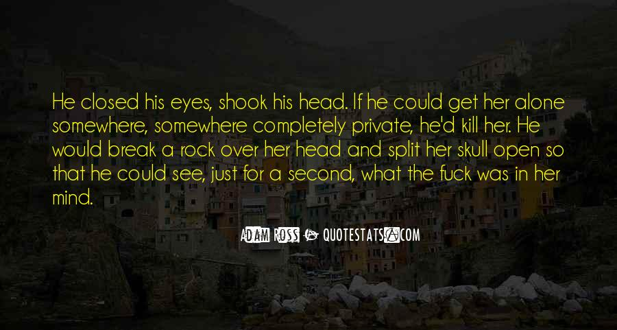 Break Her Quotes #277068