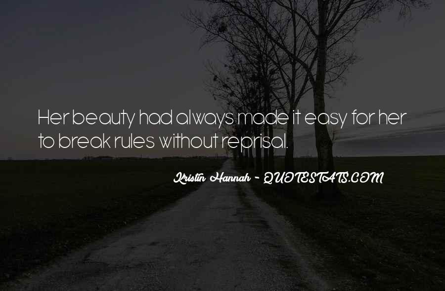 Break Her Quotes #310253