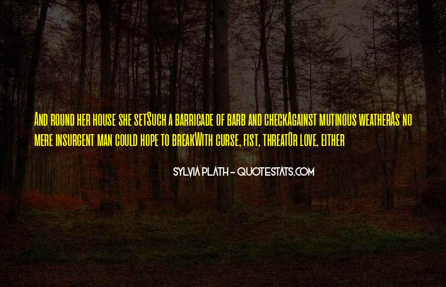 Break Her Quotes #341720