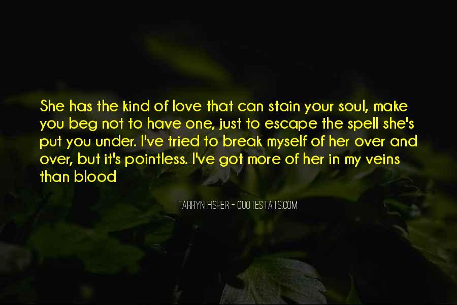Break Her Quotes #377482