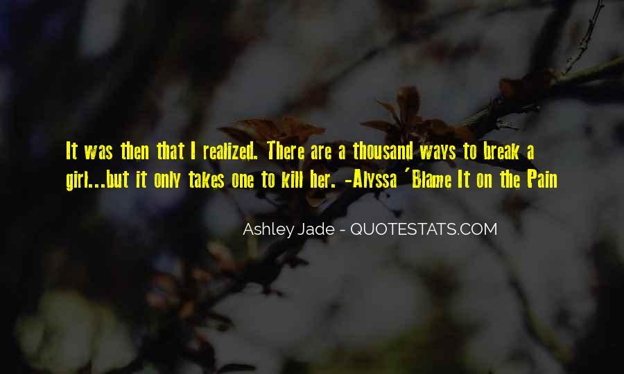 Break Her Quotes #379048
