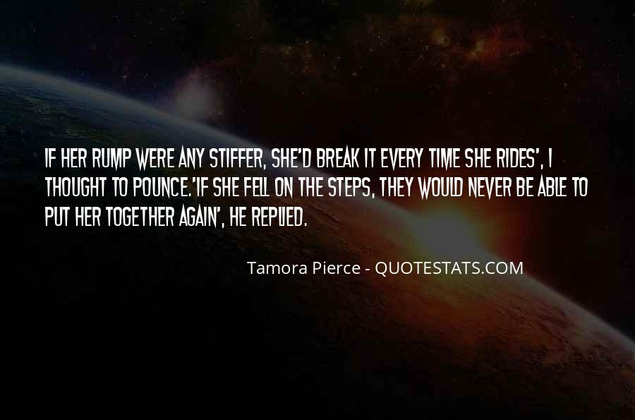 Break Her Quotes #411059