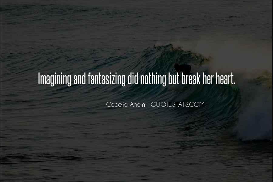 Break Her Quotes #428553