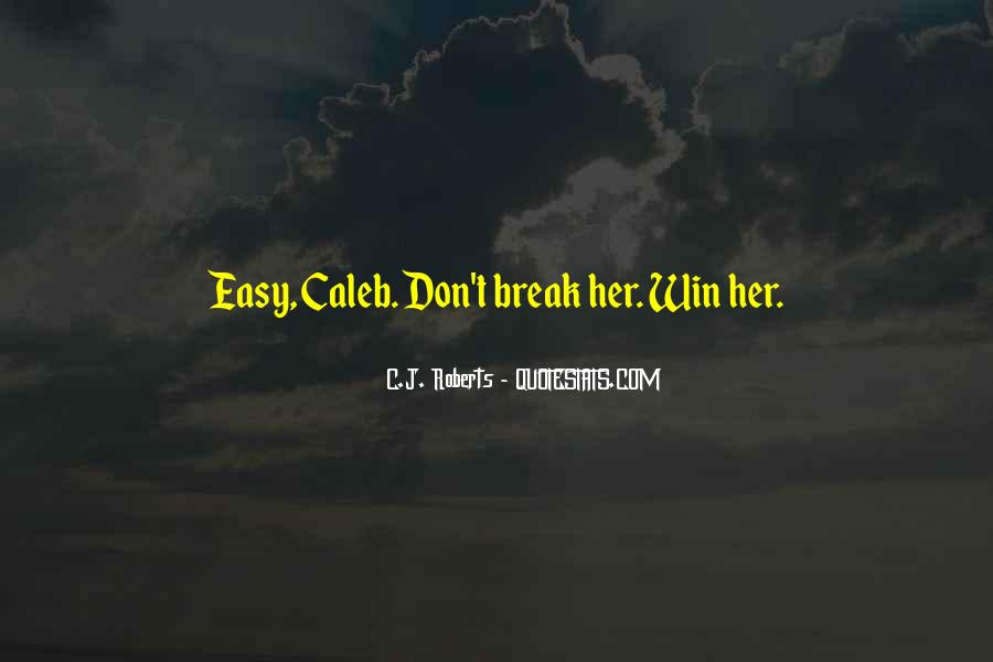 Break Her Quotes #431652