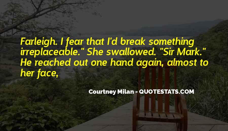 Break Her Quotes #443116