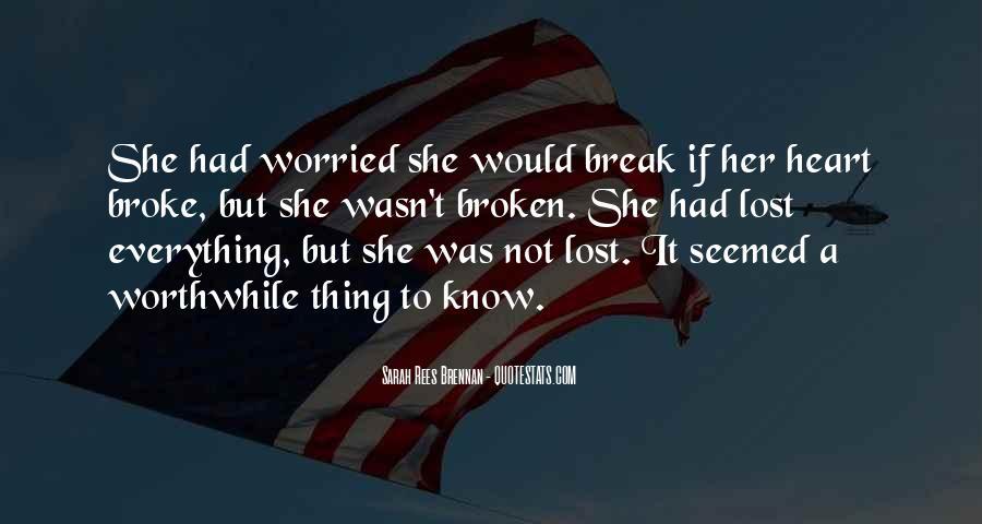Break Her Quotes #446265