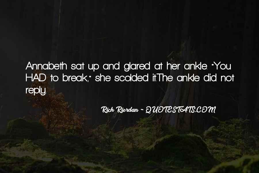 Break Her Quotes #449201