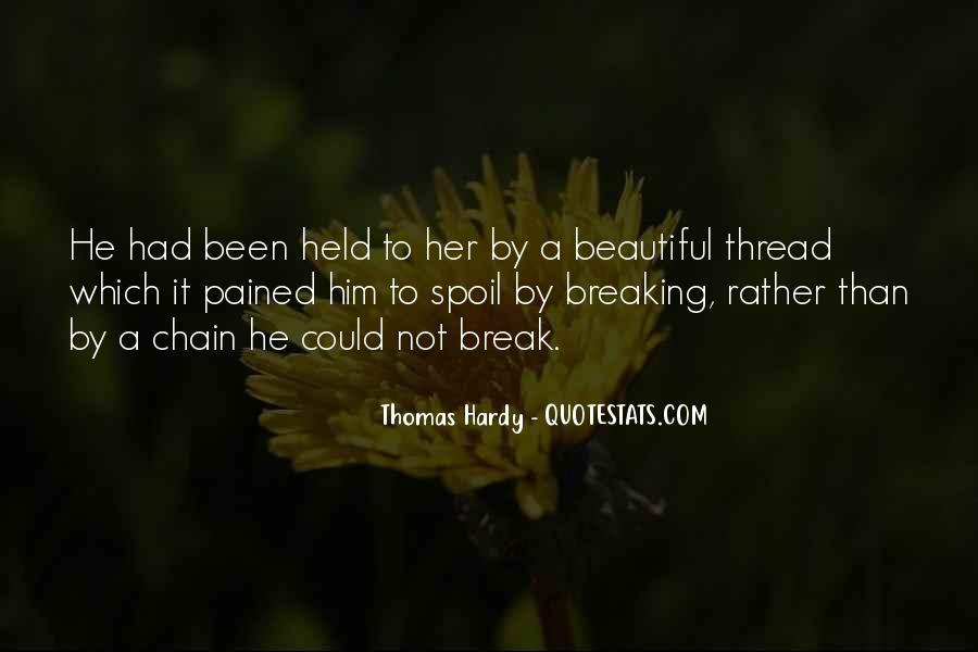 Break Her Quotes #458867