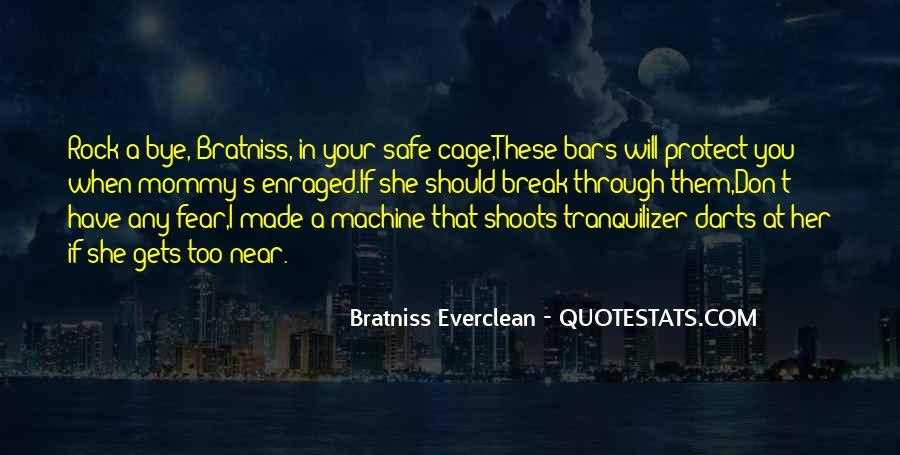 Break Her Quotes #490326