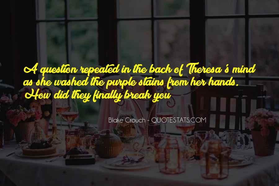 Break Her Quotes #518776
