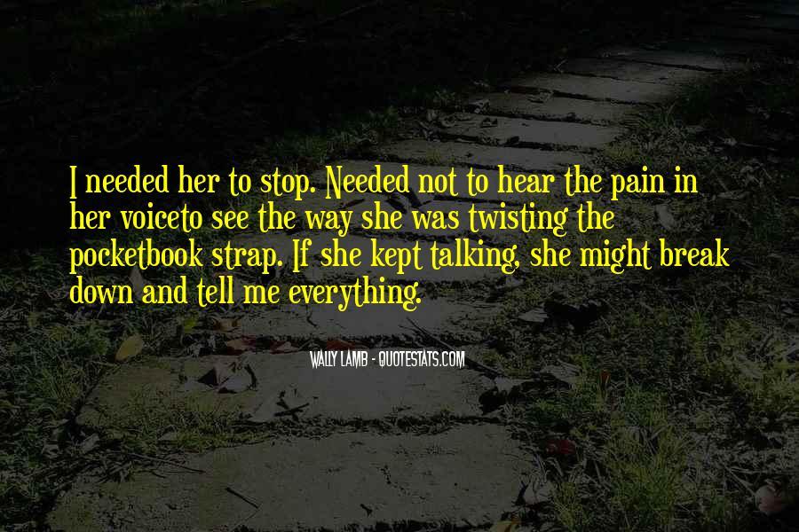 Break Her Quotes #580010