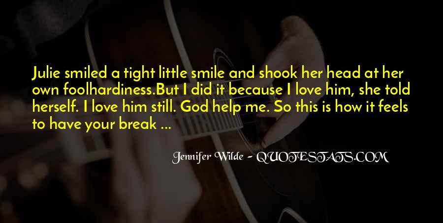 Break Her Quotes #76918